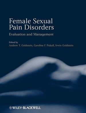 Female Sexual Pain Disorders: Evaluation and Management