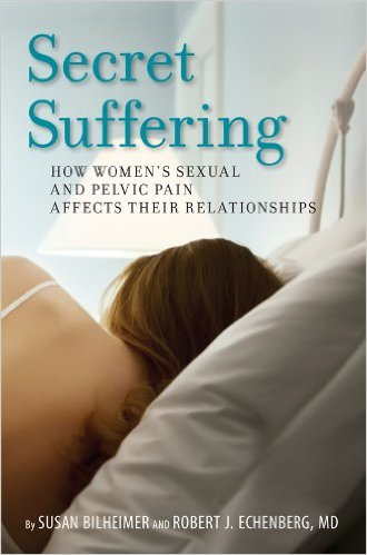 Secret Suffering: How Women's Sexual and Pelvic Pain Affects Their Relationships